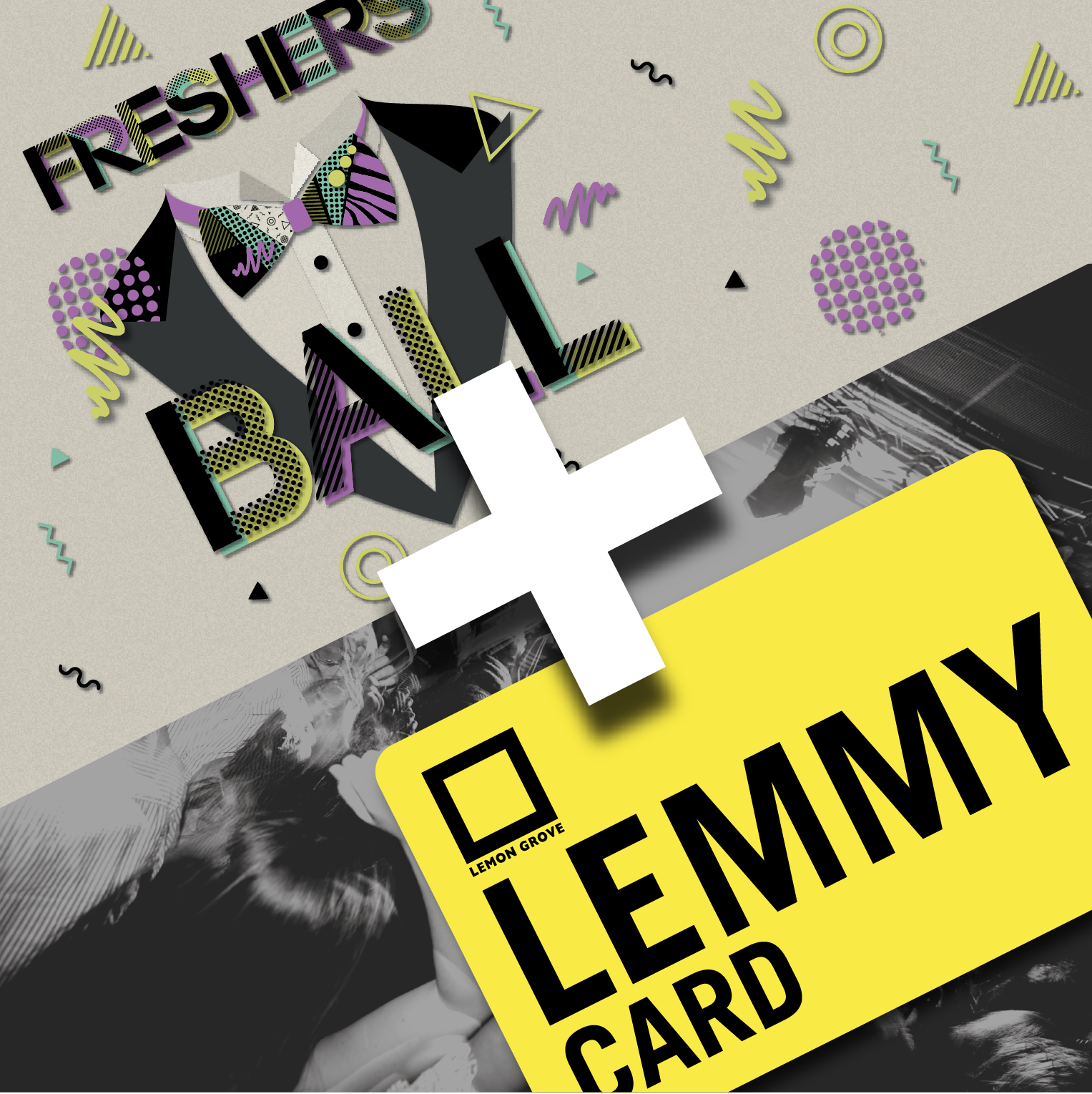 Freshers' ball and Lemmy Card